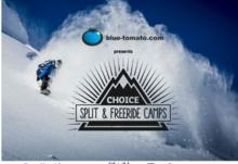 Blue Tomato presents: Choice Split & Freeride Camp