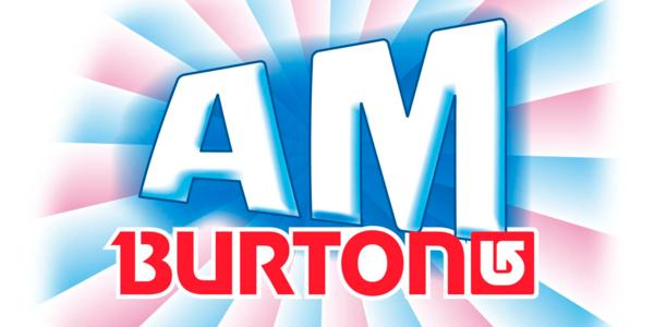 Burton AM Tour dates